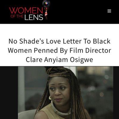 @noshadefilm director/writer/actor @clareanyiamosigwe interviewed by @womenofthelens #Femalefilmmaker